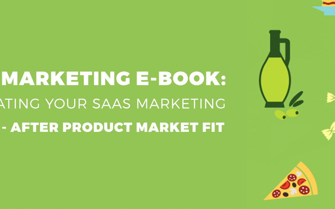Ebook : Calculating Your SaaS Marketing Budget – After Product Market Fit